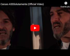 Bruno Caruso in copertina del video: ASSSolutamente