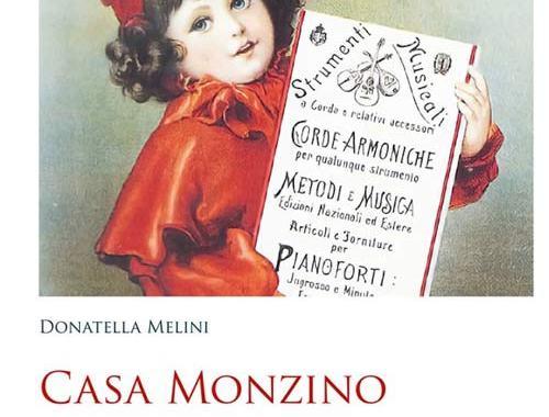 copertina libro diDonatella Melini: Casa Monzino, dalla liuteria all'imprenditoria musicale