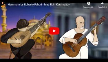 Copertina video di Roberto Fabbri: Hammam - feat. Edin Karamazov