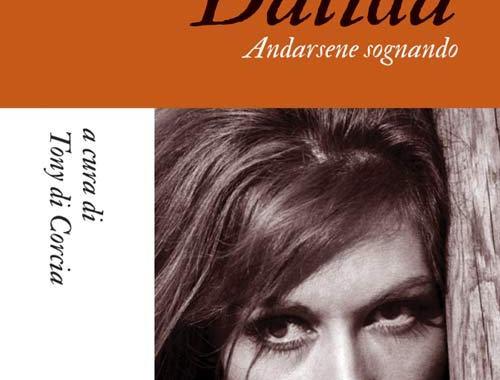 Dalida in copertina del libro di Tony Corcia Dalida, andarsene sognando