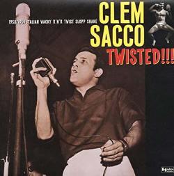 copertina del disco di Clem Sacco: Twisted,