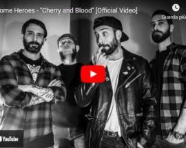 I Lonesome Heroes nella copertina del video: Cherry and Blood