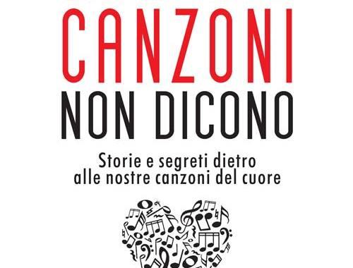 copertina del libro di Davide Pezzi: Quello che le canzoni non dicono. Storie e segreti dietro alle nostre canzoni del cuore