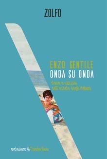 copertina del libro Enzo Gentile: Onda su onda, Storie e canzoni nell'estate degli italiani
