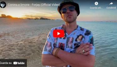 Forjay in copertina del video di Corona e limone