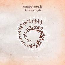copertina del disco di Pensiero Nomade: Un cerchio perfetto