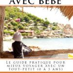 Maman a lu : Voyager avec bébé de Julien du blog Voyage Baby [Cadeau !]