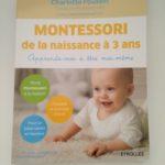 [On a lu] : Montessori de la naissance à 3 ans