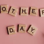 Fête des mères : quel cadeau offrir ?