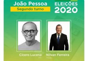 Cícero Lucena e Nilvan Ferreira disputarão segundo turno em JP