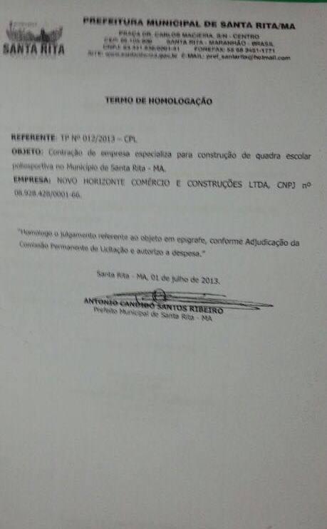 Prefeito de Santa Rita, Antônio Cândido Santos Ribeiro, o Tim (PRB) homologou contrato com a construtora que recebeu e abandonou o serviço