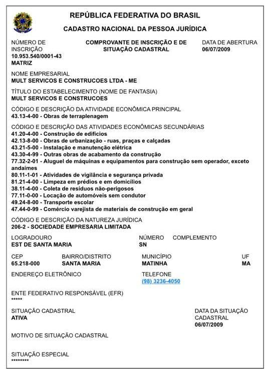 Empresa foi aberta em 2009, depois da eleição de 2008 que confirmou a vitória de Marcos Robert Silva Costa, o Beto Pixuta (DEM)