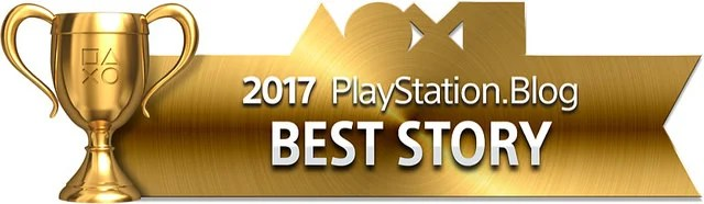 PlayStation Blog Game of the Year 2017 - Best Story (Gold)