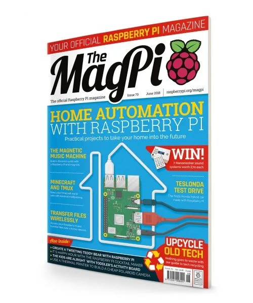 Cover of The MagPi 70 — Raspberry Pi home automation and tech upcycling