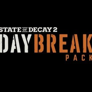 State of Decay 2 DLC: Neue Details zum Daybreak Pack DLC