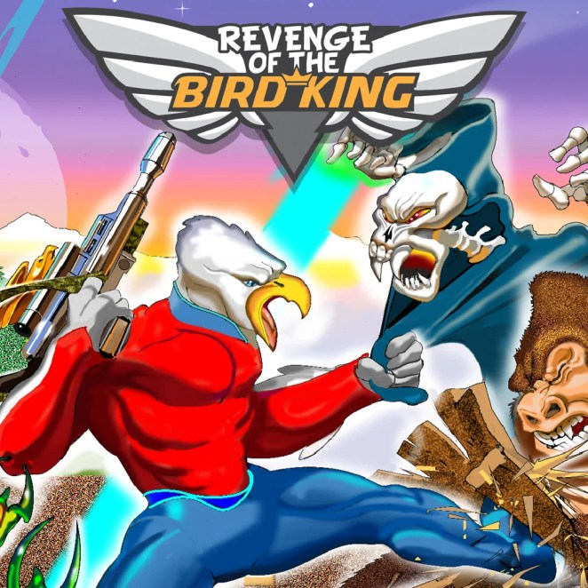 Revenge of the Bird King