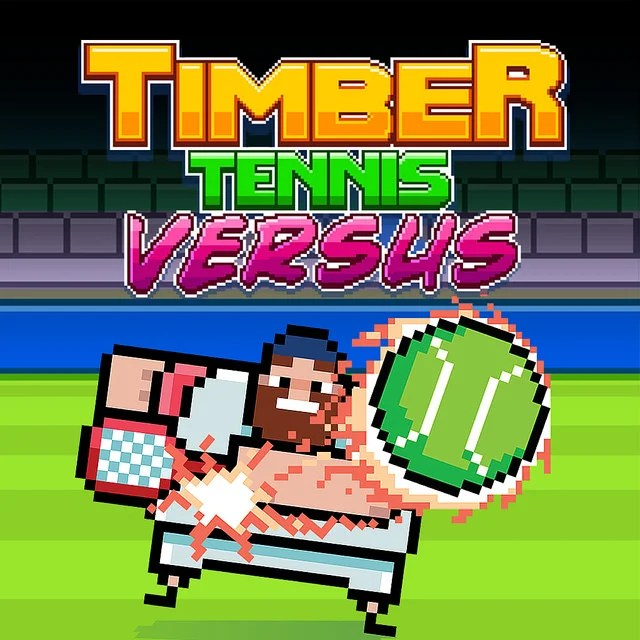 Timber Tennis Versus