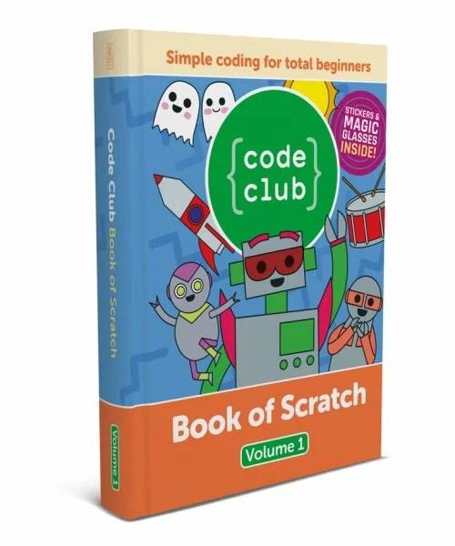Code Club Book of Scratch Volume 1