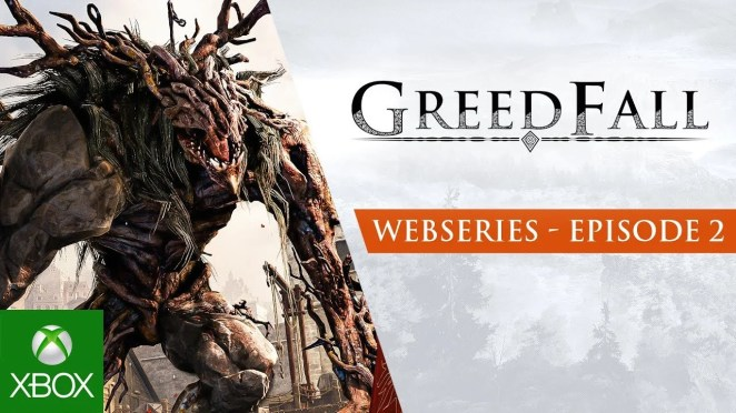 Video forBehind-the-Scenes of the RPG GreedFall, Available for Pre-order Today on Xbox One