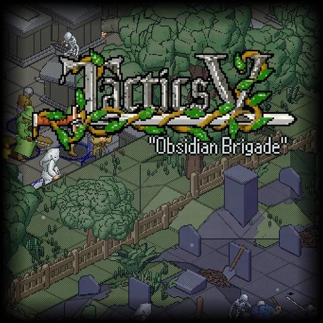 Tactics V: Obsidian Brigade