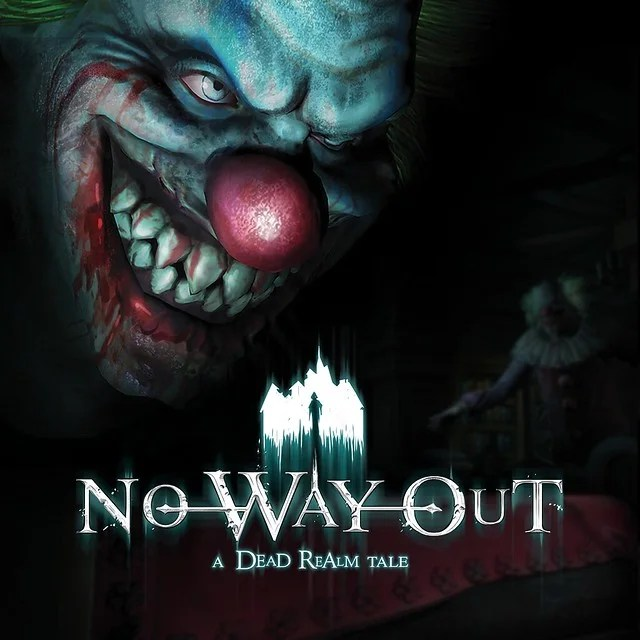 No Way Out - A Dead Realm Tale