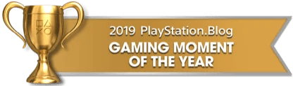 PS Blog Game of the Year 2019 - Gaming Moment of the Year - 2 - Gold