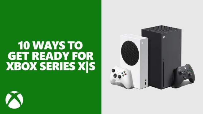 10 Ways to Get Ready for Xbox Series X|S