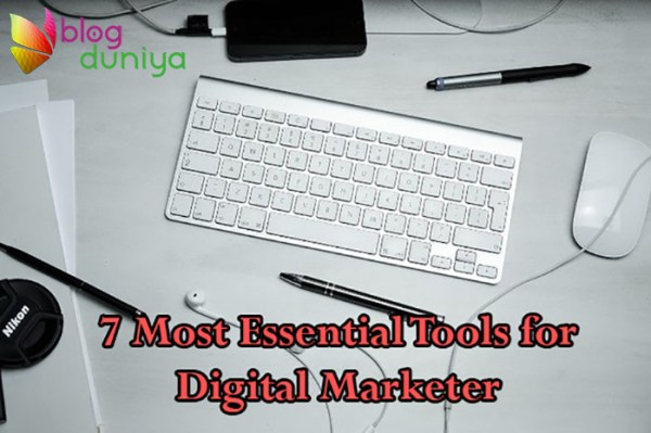 Essential Tools for Digital Marketer