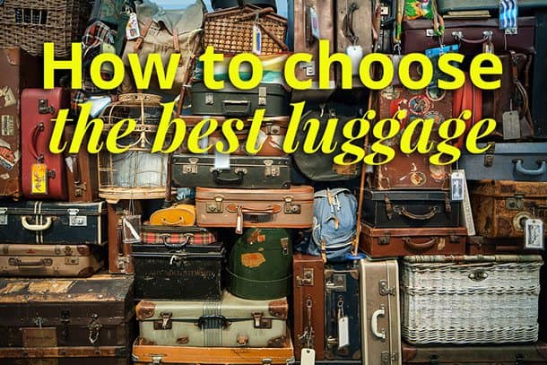 How to choose the best luggage