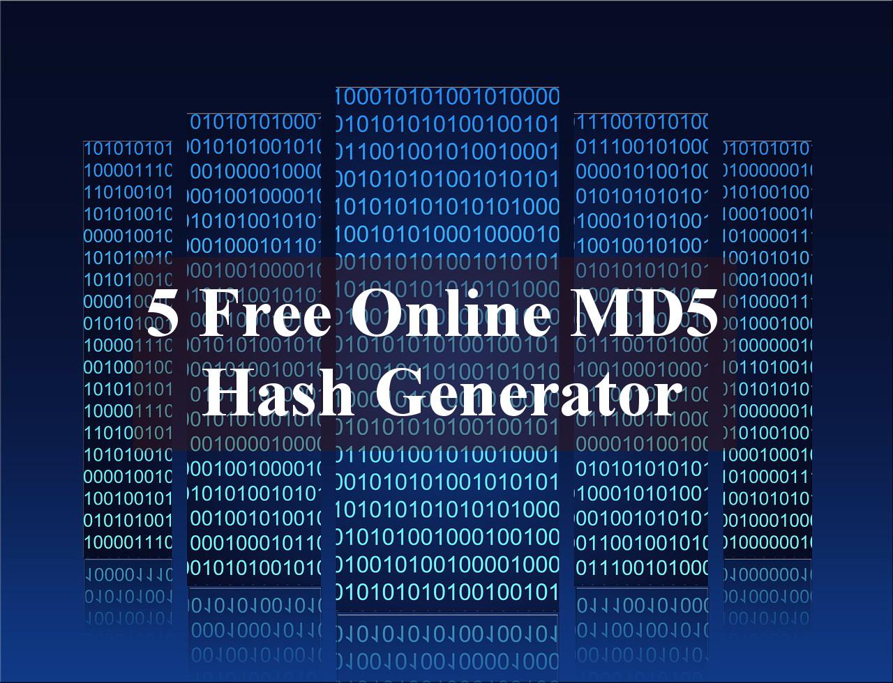 5 Free Online MD5 Hash Generator