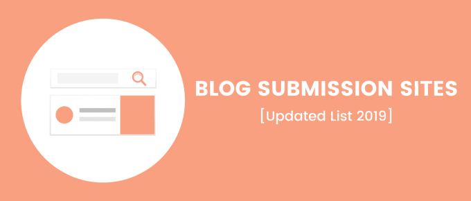Top 10 Free High Authority Blog Submission Sites List [Latest 2019]