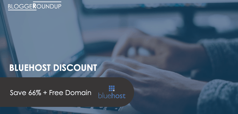 [Deal Alert] BlueHost Hosting Coupon 2018: Save 66% + Free Domain