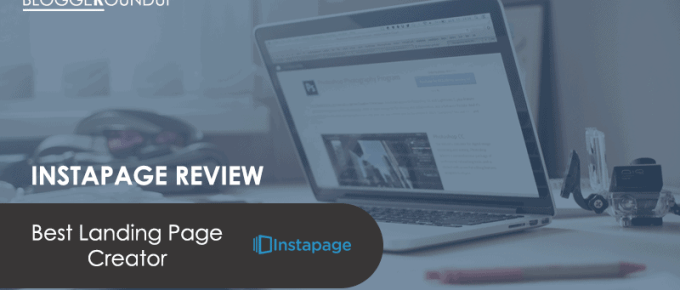 Instapage Review: The Best Landing Page Creator for Bloggers