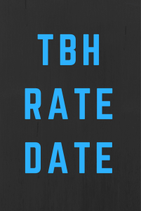 what does tbh rate date mean?