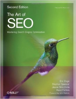 The Art of SEO written by - Eric Enge, Jessica Stricchiolia, Stephen Spencer and Rand Fishkin