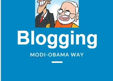 Modi Obama and Blogging