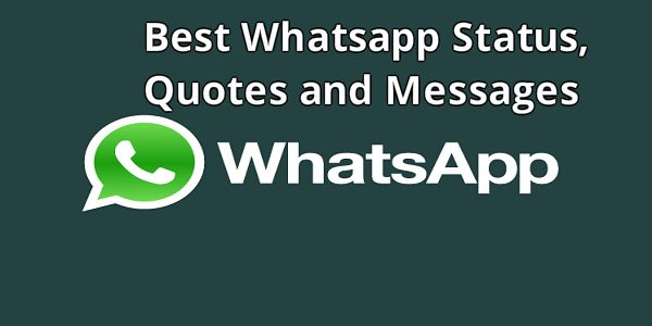 Best status quote for whatsapp messages wishes and quotes
