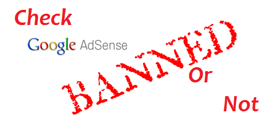 check-if-a-website-is-banned-by-google-adsense