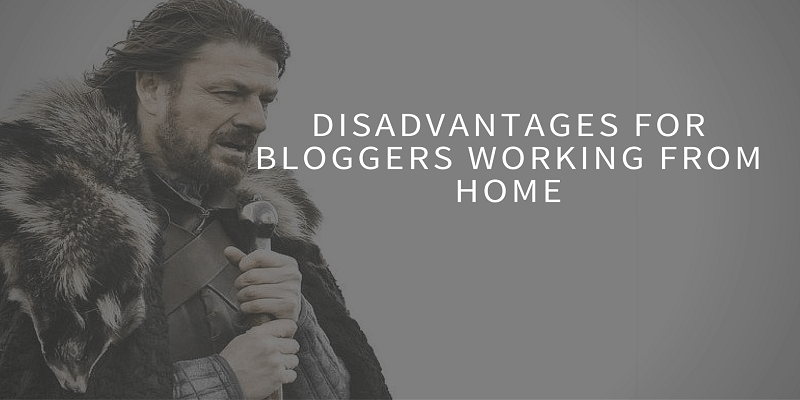 What Are Disadvantages For Bloggers Working From Home
