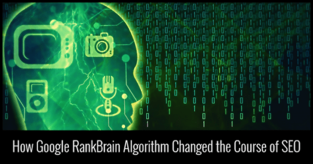 How Google RankBrain Algorithm Changed the Course of SEO