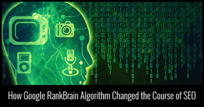 How Google RankBrain Algorithm Changed the Course of SEO