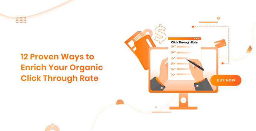 12 Ways To Enrich Your Organic CTR