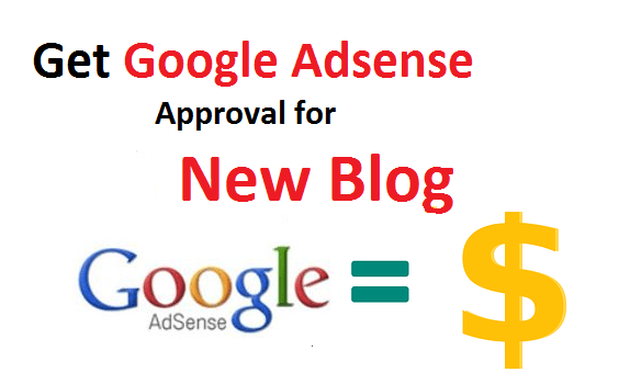 Google Adsense Approval tricks for new blog or website