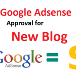 Google Adsense Approval Tricks for your new Website or Blog