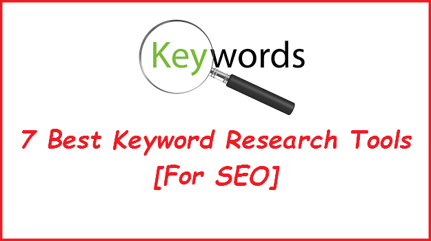 7 Best Keyword Research Tools [For SEO]