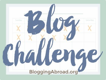 Blogging Abroad's Boot Camp Blog Challenge: Starting January 2015