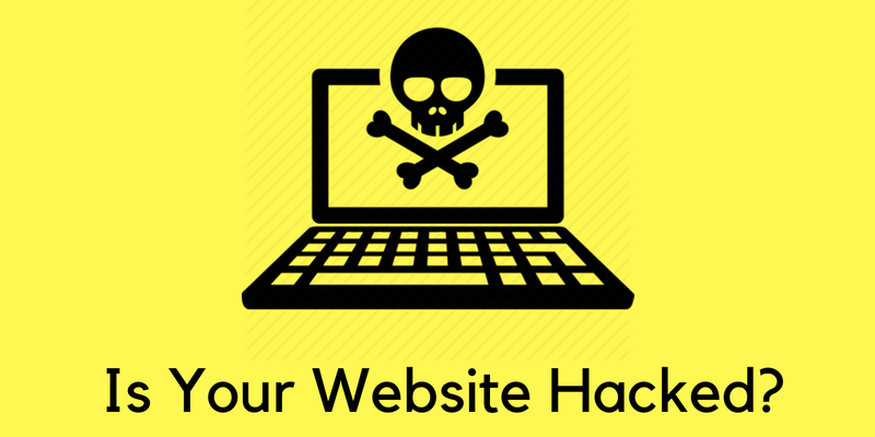 how to know if my website has been hacked
