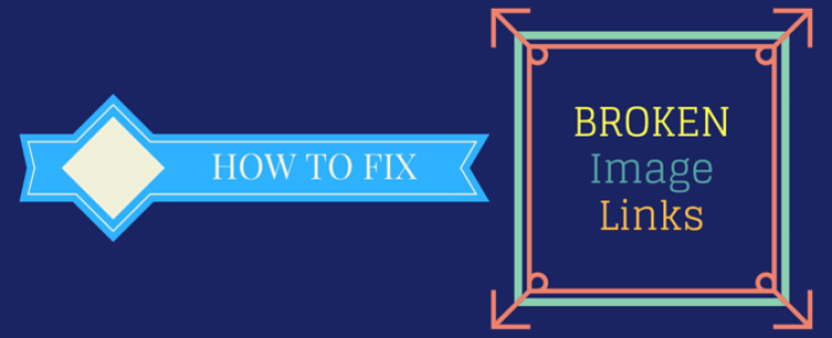 how to fix broken image links in wordpress