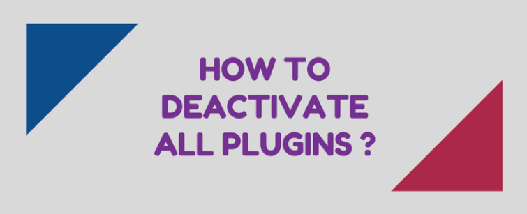 how to deactivate all plugins