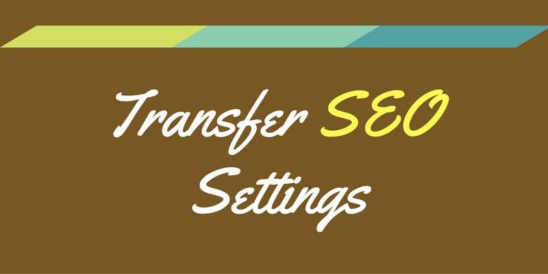 transfer seo settings